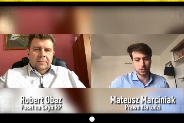 Wywiad z posłem na Sejm Robertem Obazem