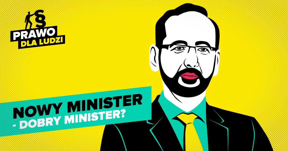 Nowy minister – dobry minister?